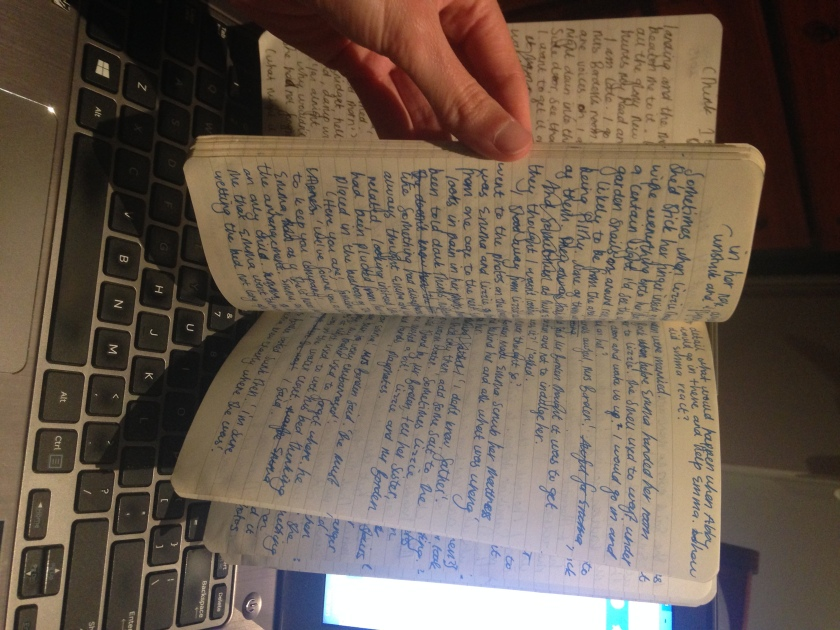 This is my Bridget first draft notebook started 5 August 2015. It's nearly full. I exclusively write longhand before typing it all up.  When I redraft, I print out the pages and write longhand on that copy and in a notebook. The process is  time consuming but it allows me to feel connected to he writing, like  I can control the rhythm of in a way. It also means I can edit in a particular way too - that I'm forced to be selective rather than cut and paste and hope for the best. For me, It feels natural to write like this. I find it hard to create  on a screen in the first instance. Downsides to writing longhand: it can be hard to decipher your own writing from time to time.